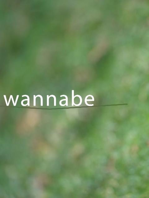 Wannabe / Short film [2016]